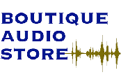 Boutique Audio Store